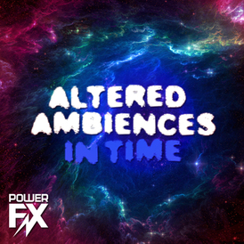 Altered_ambiences_in_time