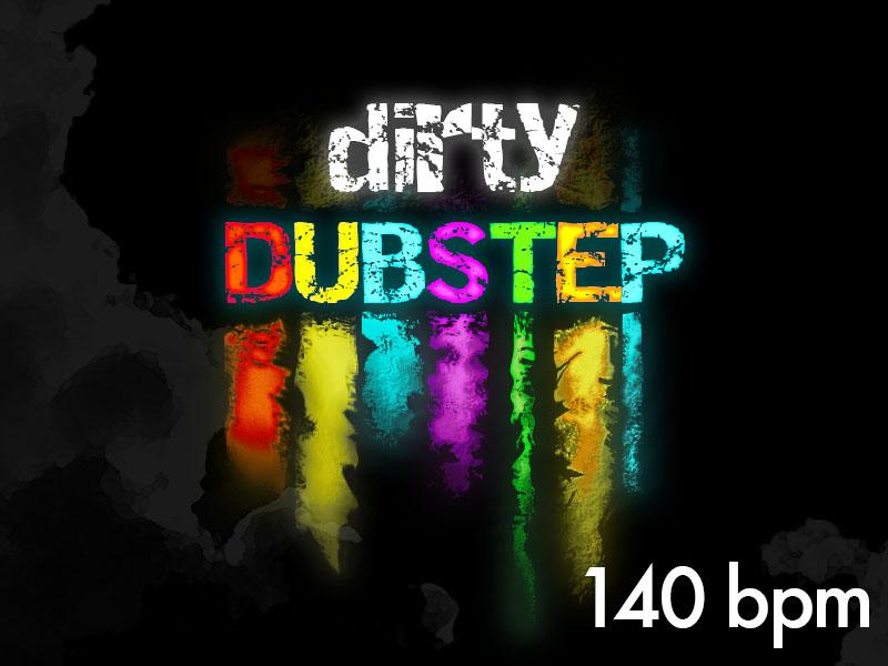 140_dirty_dubstep