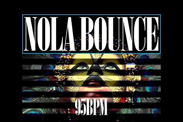 95_nola_bounce