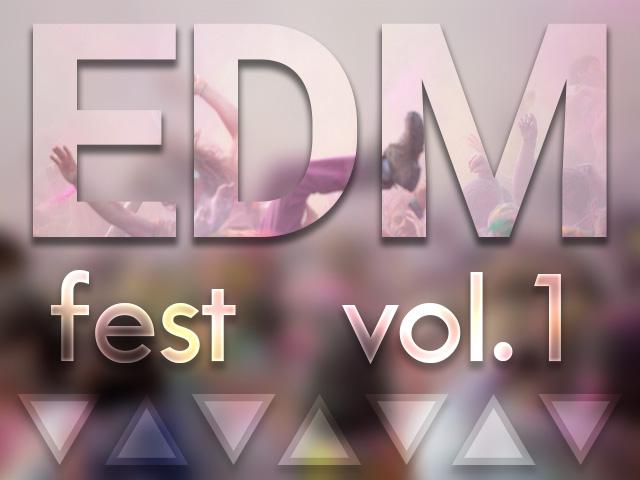 Edm_fest_vol_1
