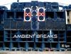 Ambient_breaks_1