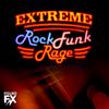 Extreme_rock_funk_rage
