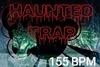 155_haunted_trap