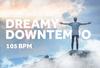 Dreamydowntempo