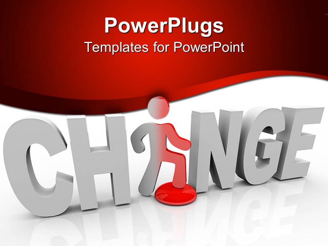 Change powerpoint templates ppt themes with change backgrounds presentation enhanced with 3d word change with white letters and a figure replacing letter a in template size pronofoot35fo Choice Image