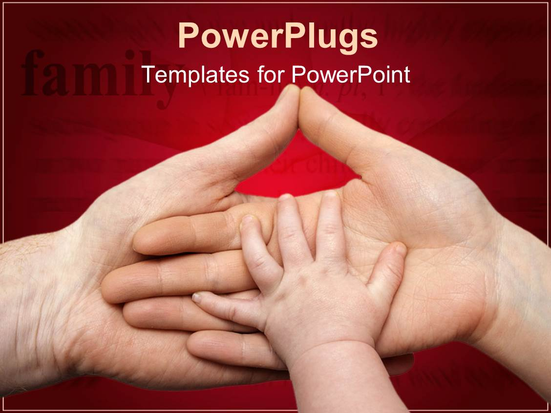 PowerPoint Template Displaying Baby's Hand on Mother's Hand that's on Father's Hand