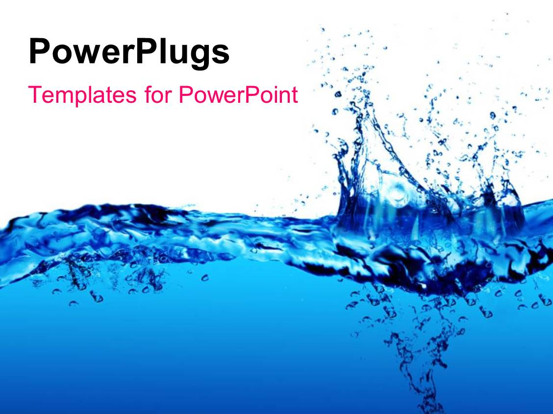 Water powerpoint templates ppt themes with water backgrounds amazing ppt layouts consisting of clean fresh blue water splash template size alramifo Choice Image
