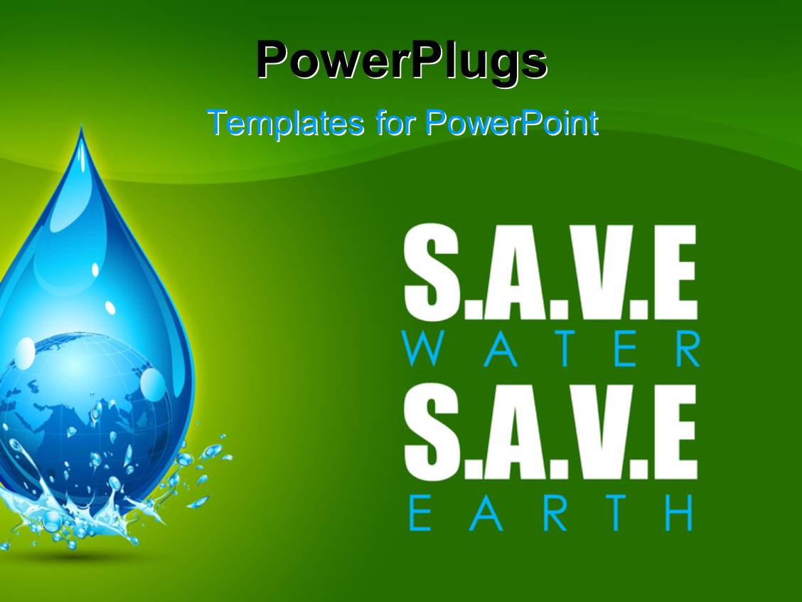 powerpoint template  earth in water drop showing save