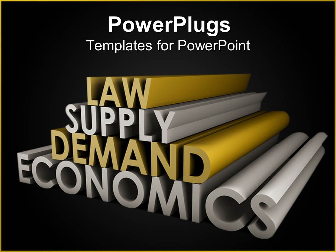 Economics powerpoint templates ppt themes with economics backgrounds theme featuring law supply demand economics in gold and silver against black background template size alramifo Gallery