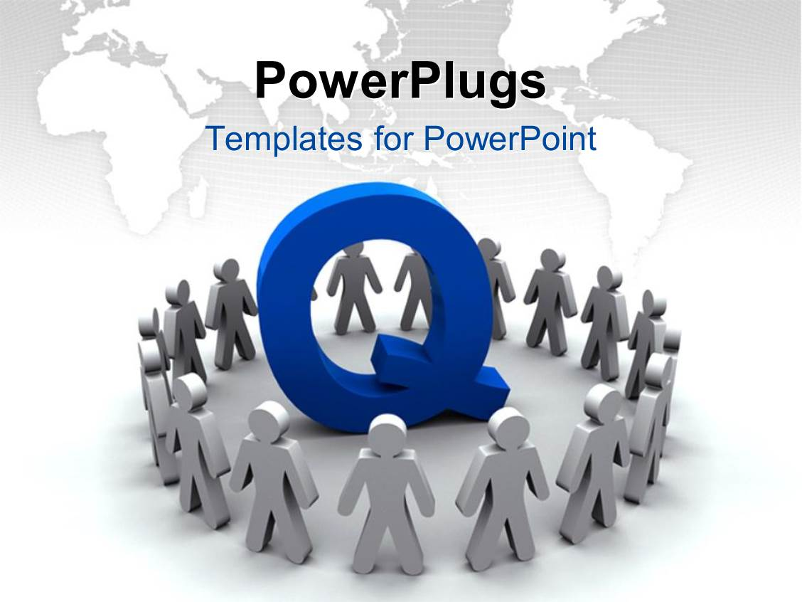 5000 quality management powerpoint templates w quality management elegant presentation theme enhanced with team of people surround the letter q with world map toneelgroepblik Choice Image
