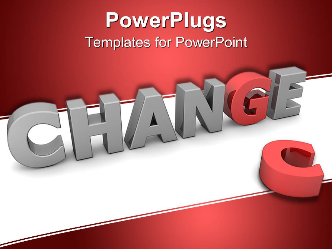 Powerpoint template three dimensional word change in gray letters powerpoint template displaying three dimensional word change in gray letters with red g replacing discarded c alramifo Choice Image