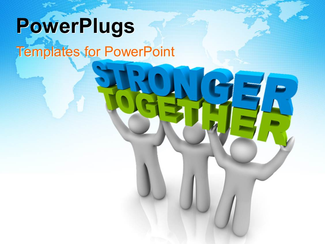 Powerpoint template teamwork depiciton as team of three men lift 3d beautiful slides with three white figures hold words stronger together toneelgroepblik Images