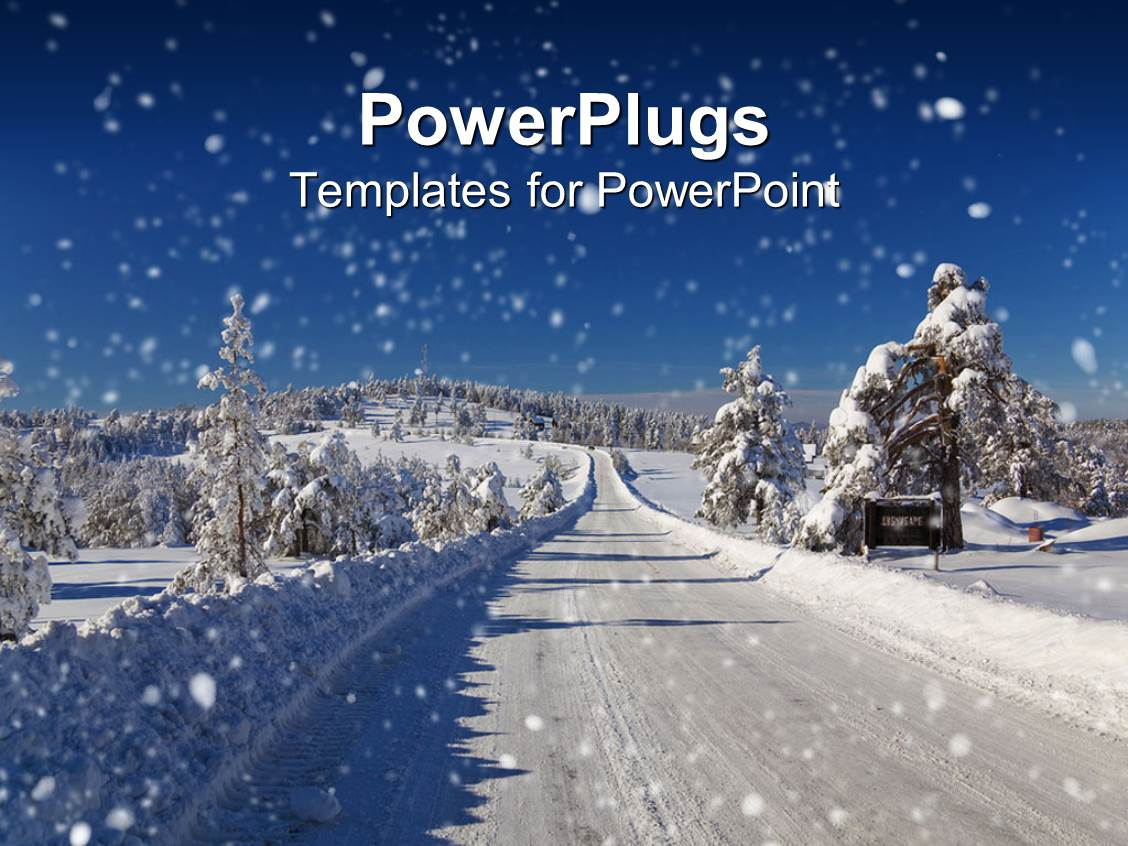 amazing ppt layouts consisting of winter snow covered road and trees road snow plowed