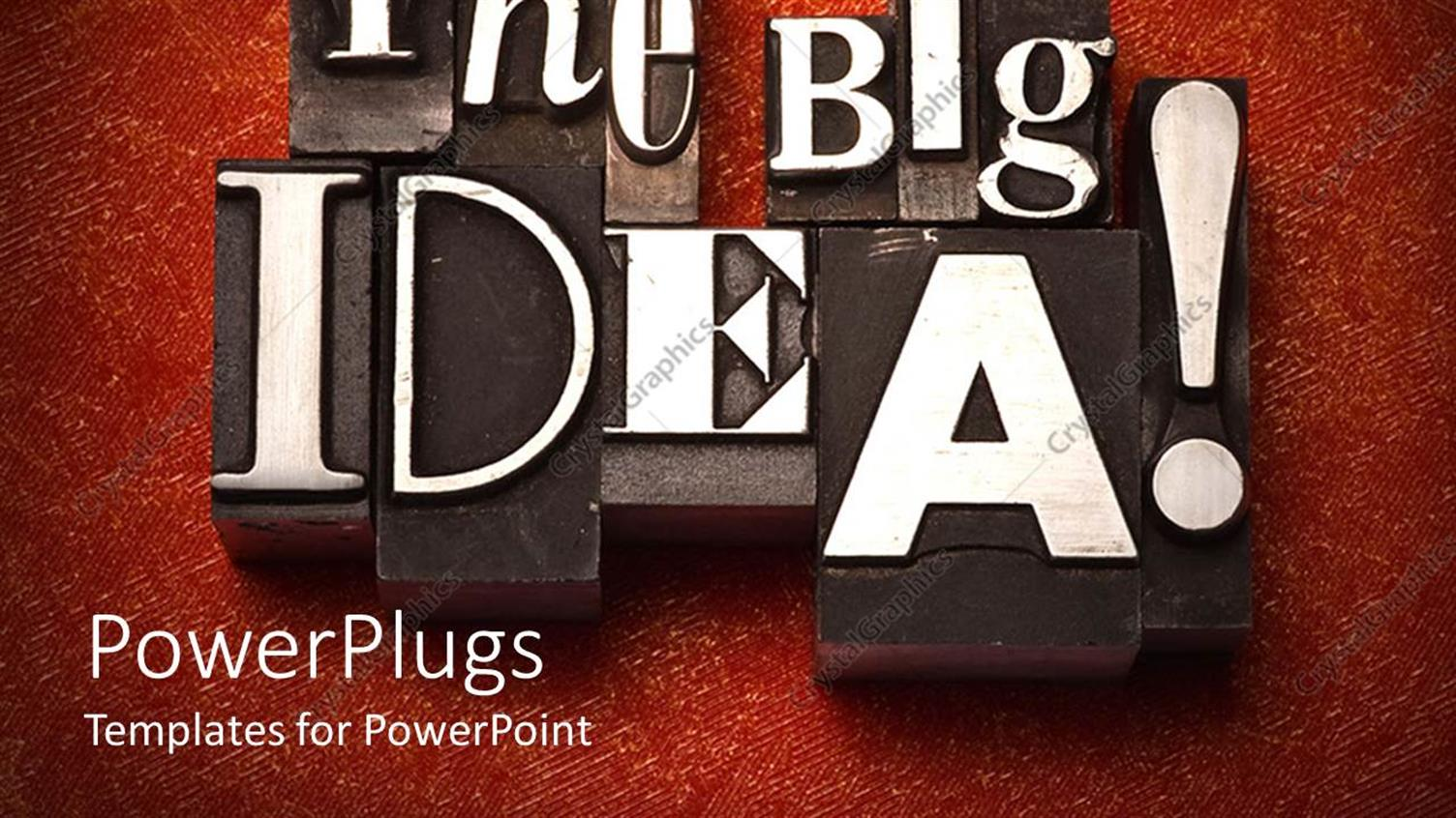 PowerPoint Template Displaying 3D Dark Colored Tiles with Old Letterpress White Letters Depicting the Message the big Idea and Exclamation Mark on Red