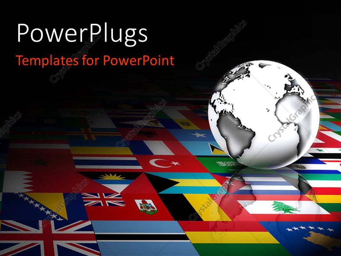 powerpoint template 3d globe against a background of flags of the