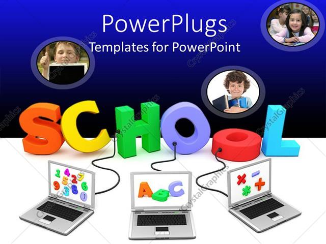 PowerPoint Template Displaying Colorful 3D Word School Connected to Three Laptops with Alphabets and Numbers