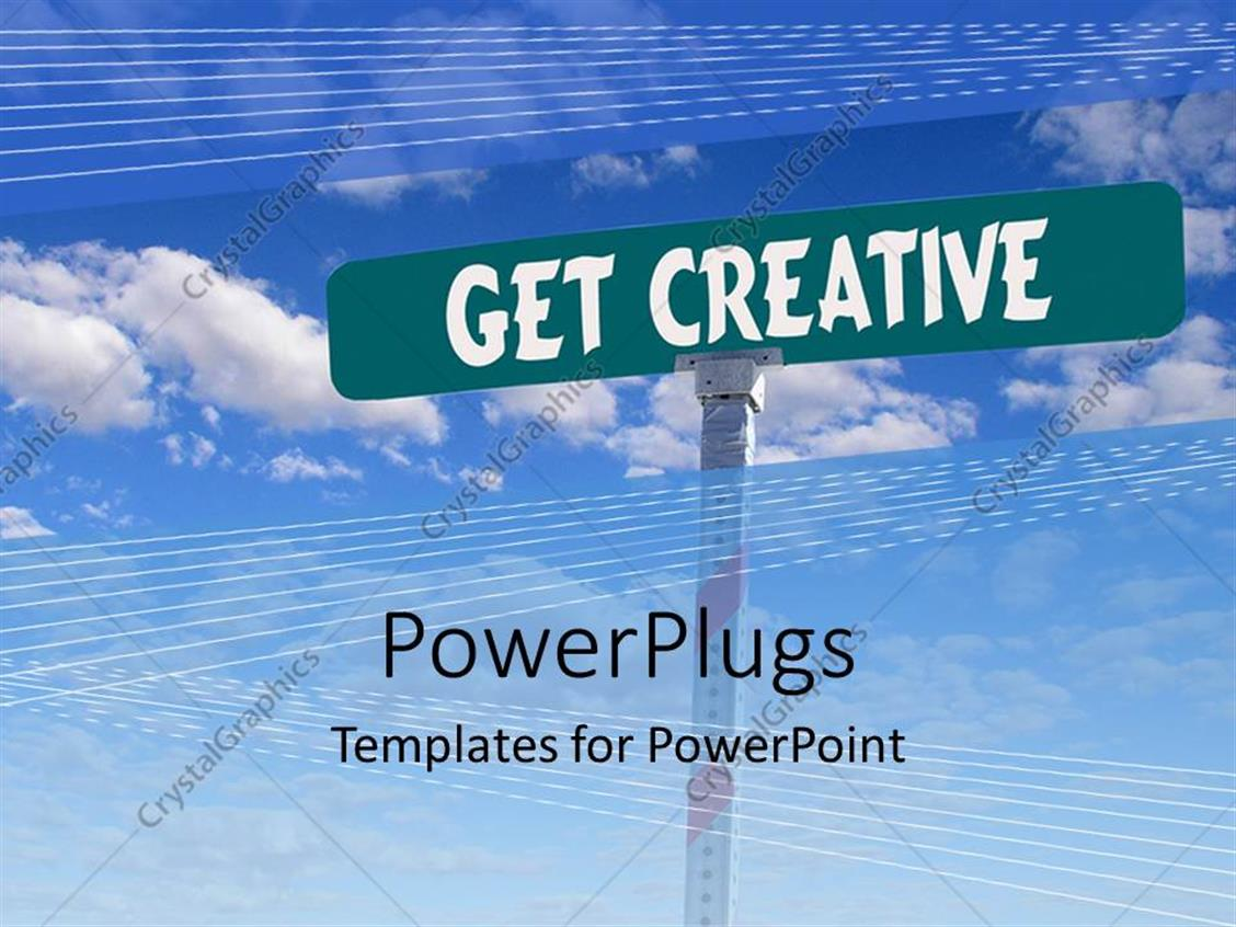PowerPoint Template Displaying get Creative Street Sign with Blue Sky Background