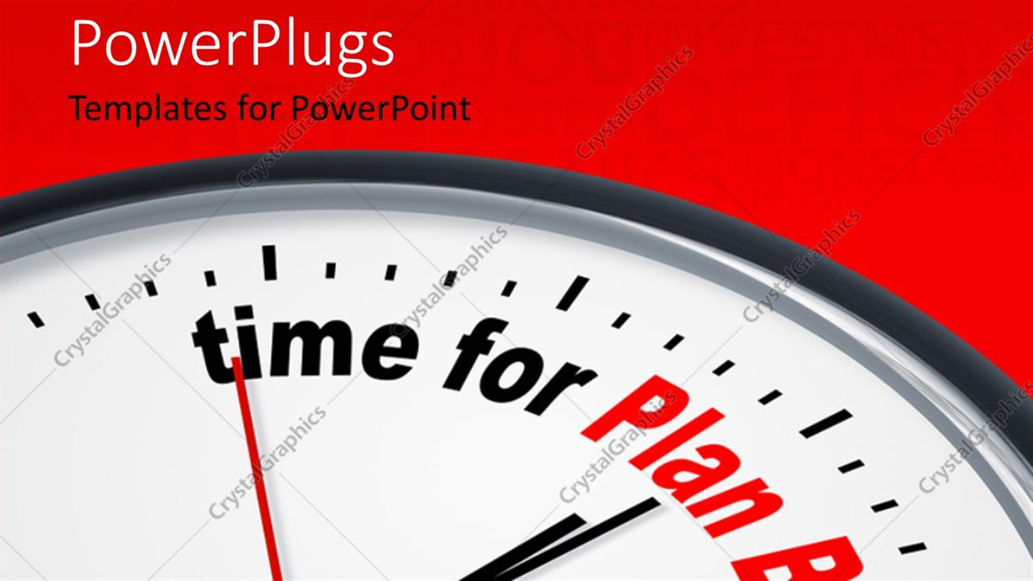 PowerPoint Template Displaying Depiction of a Nice Clock with Time for Plan B Against a Red Background with Keywords