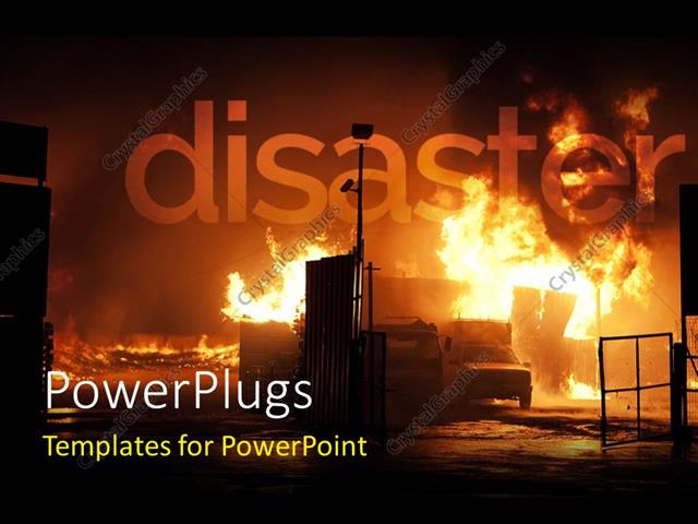 powerpoint template  a disaster scene with fire blazing
