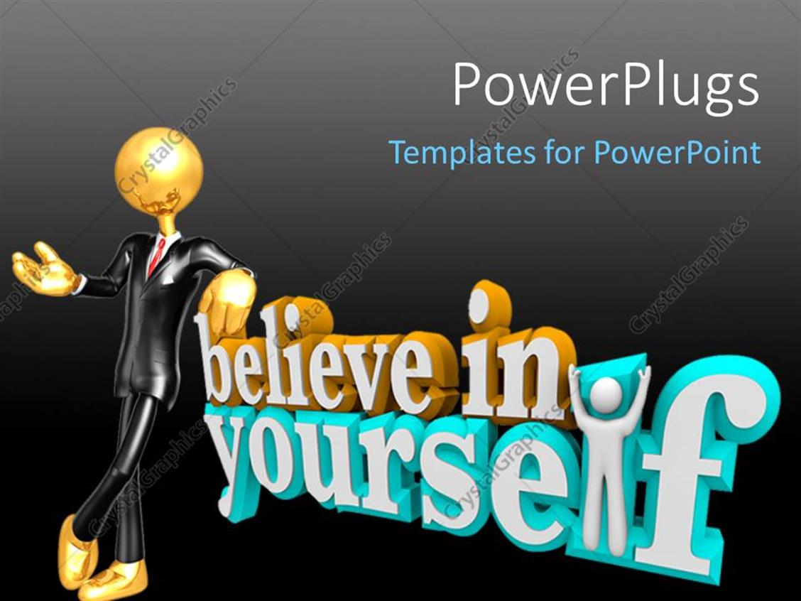 PowerPoint Template Displaying Gold Figure in Black Suit Leaning on Worlds Believe in Yourself