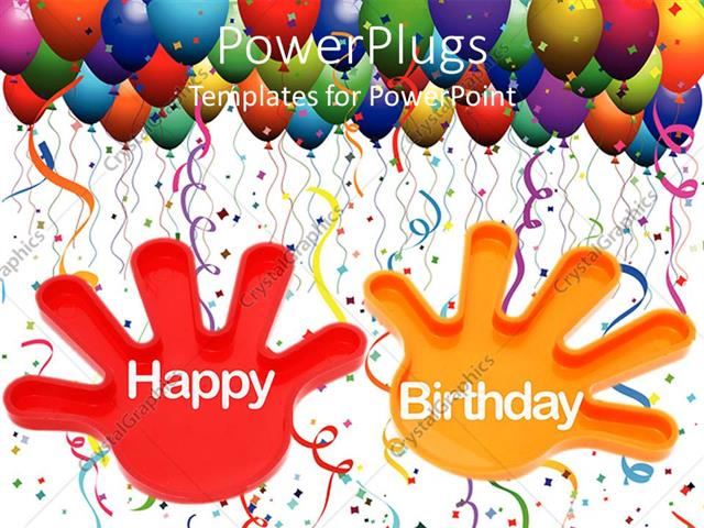 Powerpoint Template Hands With The Words Happy Birthday And
