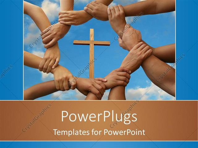 PowerPoint Template Displaying a Number of Hands Holding Together with a Holy Cross in the Middle