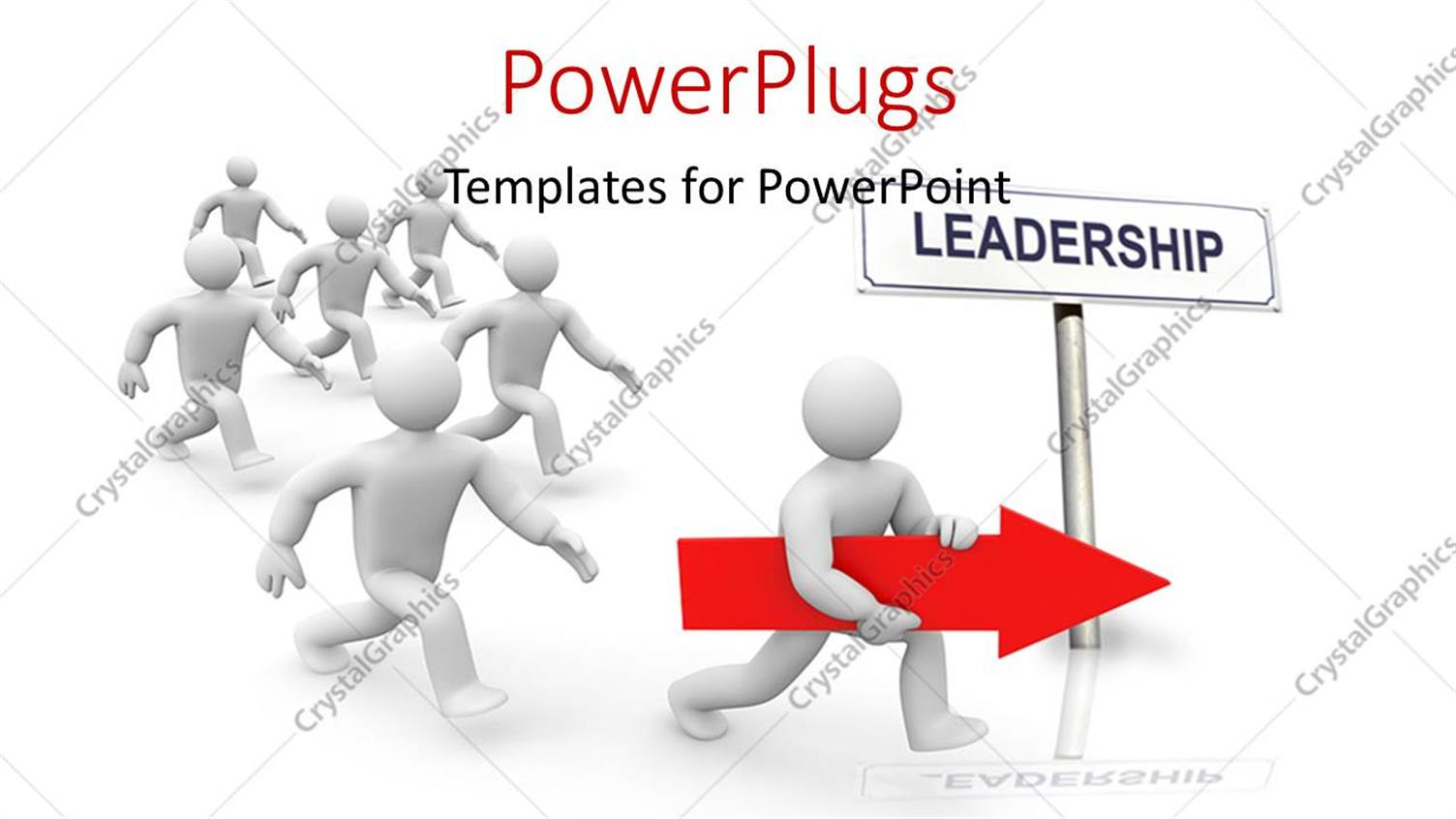 PowerPoint Template Displaying One White Humanoid Holding Red Arrrow Running in Front of a Group of other Humanoids with Leadership Signpost