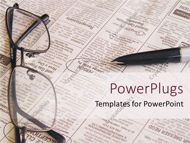 Powerpoint Template Open Newspaper With Pen And Eyeglasses Job
