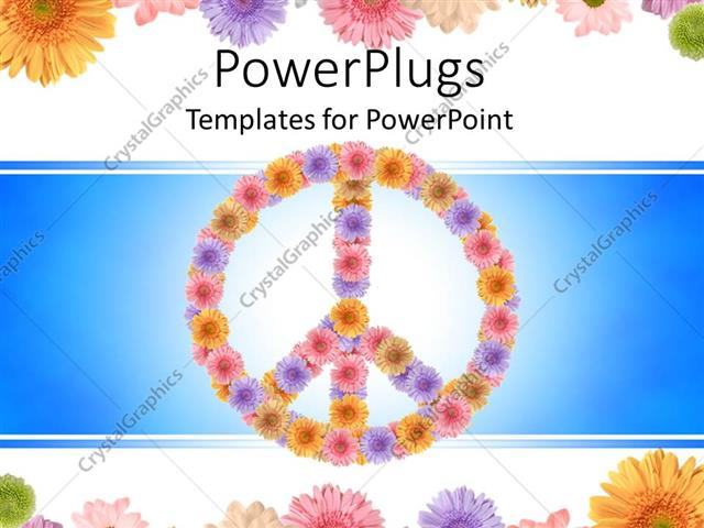 Powerpoint template a peace sign with a number of flowers in the powerpoint template displaying a peace sign with a number of flowers in the background maxwellsz