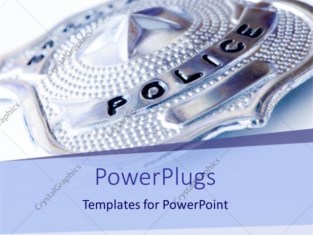 Powerpoint template a police badge with white background 23664 powerpoint template displaying a police badge with white background toneelgroepblik Choice Image