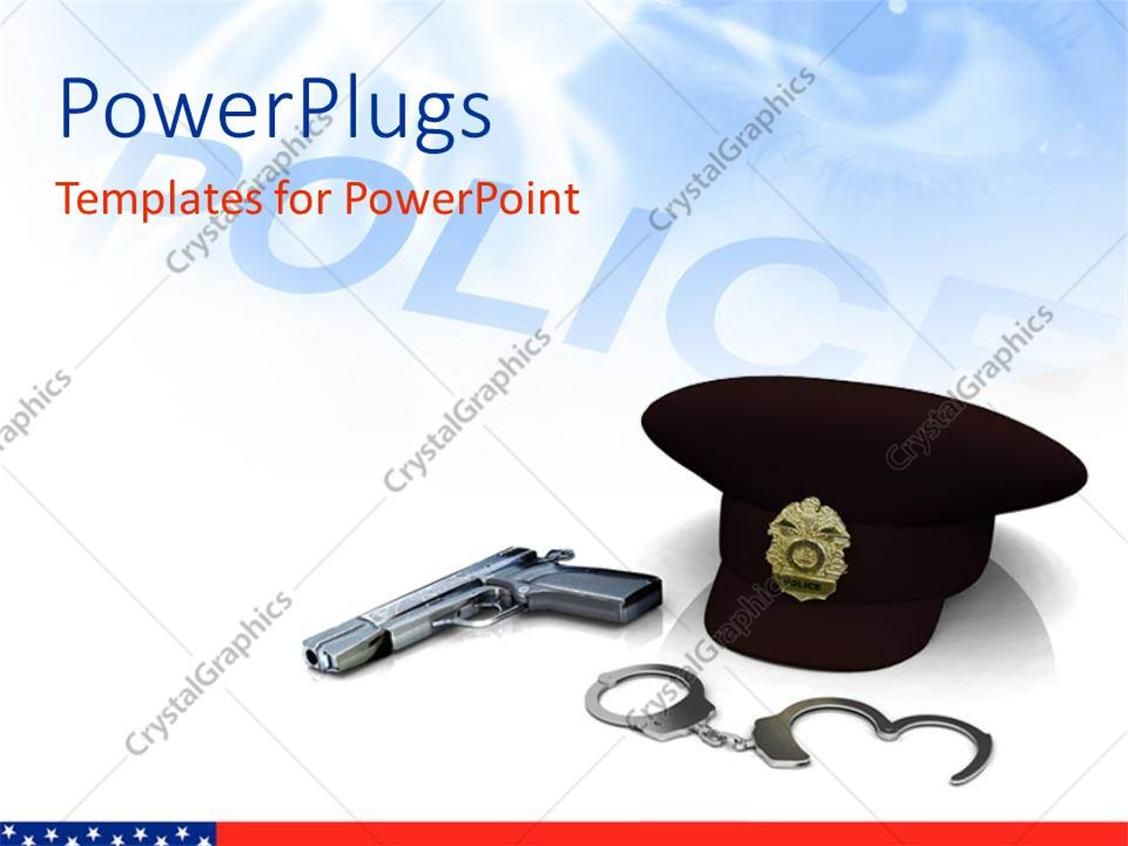 Powerpoint template police hat gun and handcuffs with depiction 23672 powerpoint template displaying police hat gun and handcuffs with depiction alramifo Image collections