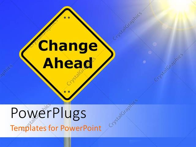 Powerpoint Template The Sign Of Change Ahead With Sun In The