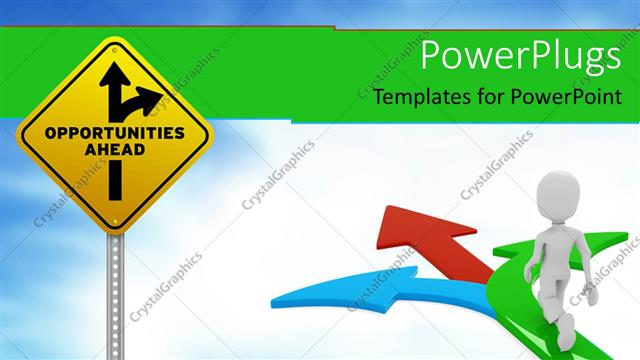 PowerPoint Template Displaying Sign Pole with Opportunities Ahead Traffic Arrows and Blue Red Green Arrows with 3D White Figure Going on the Arrows