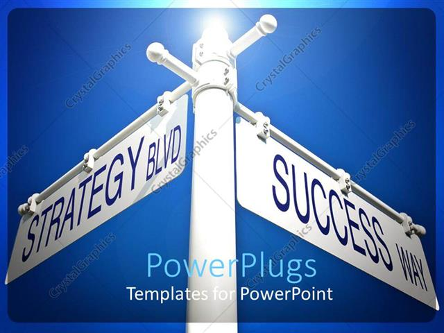 PowerPoint Template Displaying Street Signs Strategy and Success Two Directions Pointing Blue Skies