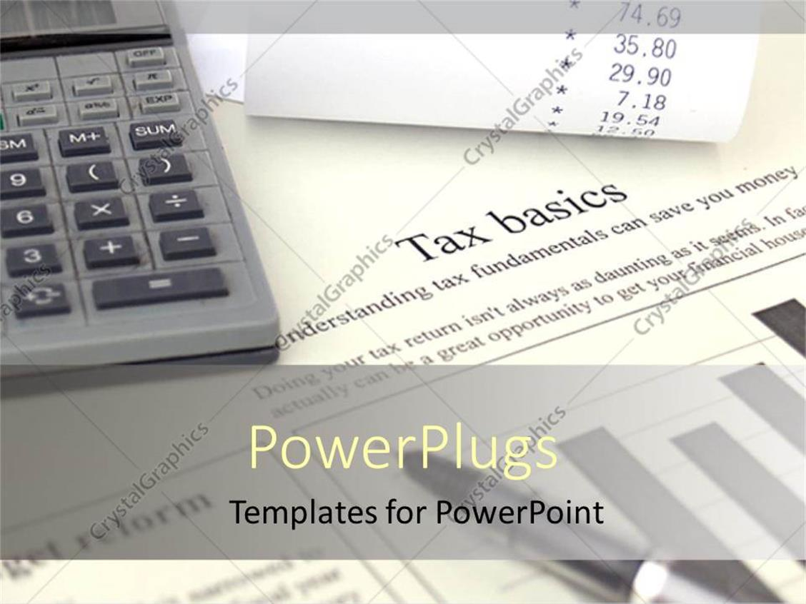 PowerPoint Template: tax is calculated with the calculator on the ...