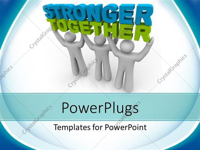 Powerpoint template teamwork depiciton as team of three men lift 3d powerpoint template displaying teamwork depiciton as team of three men lift 3d word stronger toneelgroepblik Images