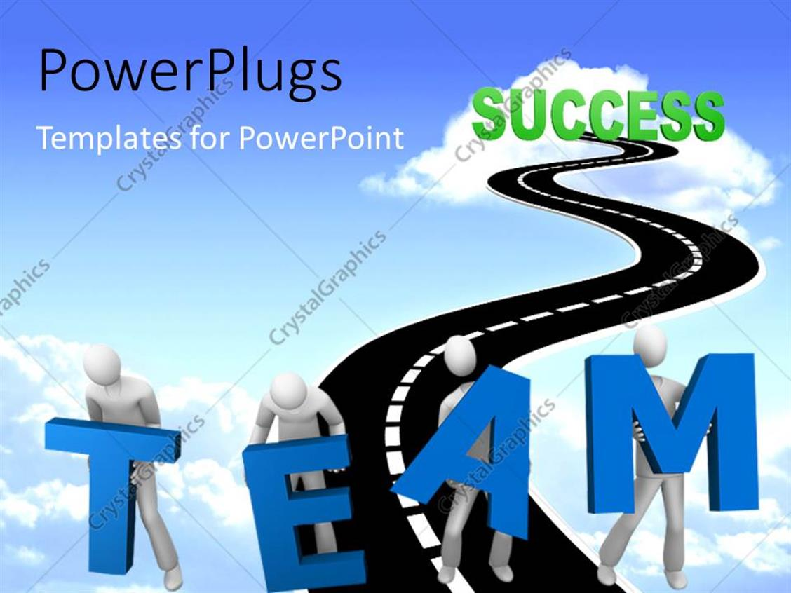 PowerPoint Template Displaying White Figures Carrying large Blue Letters TEAM on Narrow Highway into Cloud of Success