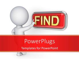 Beautiful PPT theme with 3D business person pushing Find button with white color
