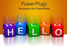 Colorful PPT layouts having 3D colorful cubes forming the word hello on reflective white surface and orange background