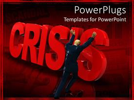 Amazing presentation theme consisting of 3D depiction of a man pushing down a standing Crisis text