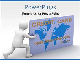 Amazing slides consisting of 3D man pushing credit card over white background