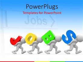 Elegant PPT layouts enhanced with 3D men carrying colored 3D word JOBS over white background