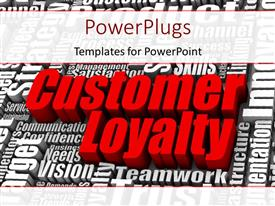Slides enhanced with 3D rendered business terms with large red colored text CUSTOMER LOYALTY