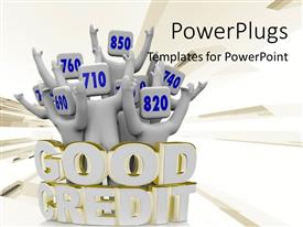 Elegant presentation theme enhanced with 3D text GOOD CREDIT around people with numbers on head and raised hands