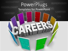 PPT theme enhanced with 3D white word careers surrounded by rainbow colored shut doors and career related words on gray background