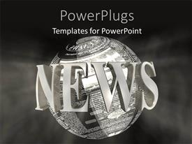 Elegant PPT theme enhanced with 3D word NEWS around earth globe with news articles over grey background