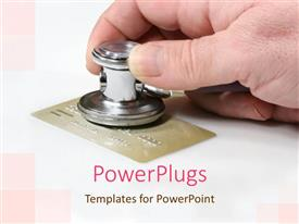 Beautiful PPT theme with adult hand holding a stethoscope over a gold credit card
