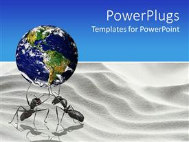 Elegant slide deck enhanced with ants holding up the globe on white desert sand and blue background