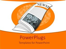 Presentation enhanced with a beautiful depiction  of a newspaper with orange background