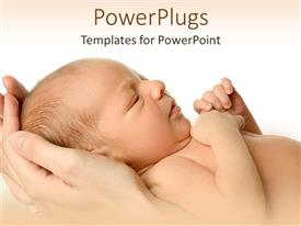 Elegant PPT layouts enhanced with beautiful new born baby in mothers hands on white background
